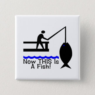 Now THIS Is A Fish 15 Cm Square Badge