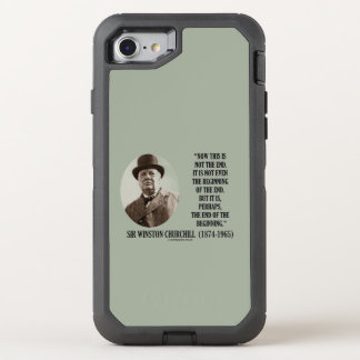 Now This Not The End Beginning Winston Churchill OtterBox Defender iPhone 7 Case