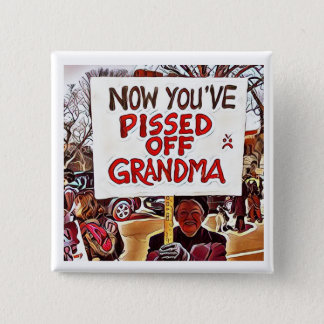 Now you've pissed off grandma 15 cm square badge