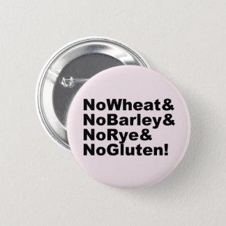 NoWheat&NoBarley&NoRye&NoGluten! (blk) 6 Cm Round Badge