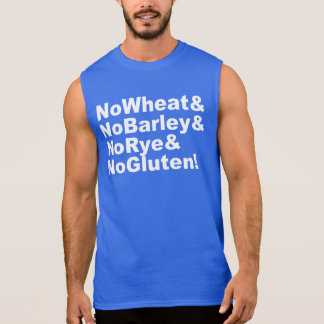 NoWheat&NoBarley&NoRye&NoGluten! (wht) Sleeveless Shirt