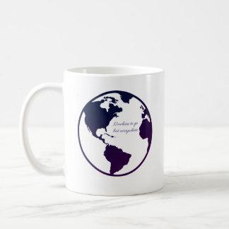 Nowhere To Go But Everywhere Mug