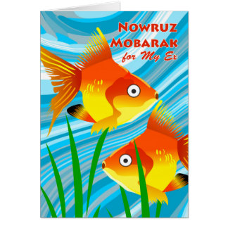 Nowruz Mobarak, Persian New Year for Ex-wife, Fish Card