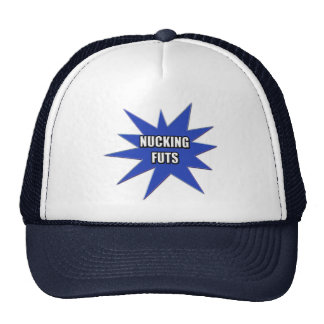 Nucking Futs T-shirts and Gifts Cap