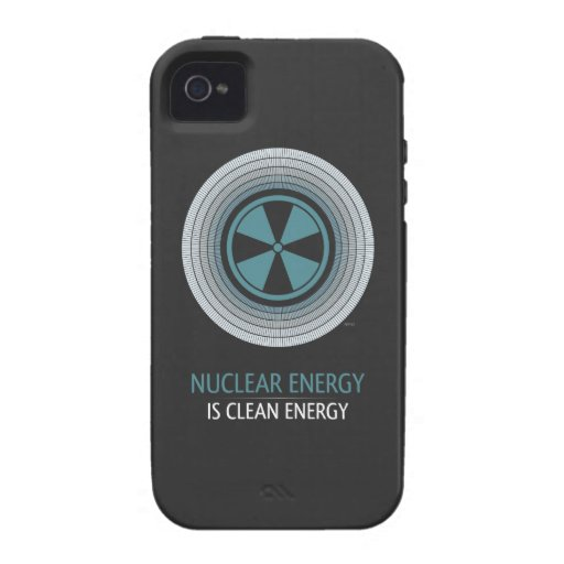 Nuclear Energy Is Clean Energy iPhone 4/4S Covers