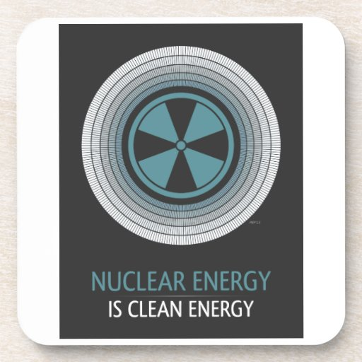 Nuclear Energy Is Clean Energy Coasters
