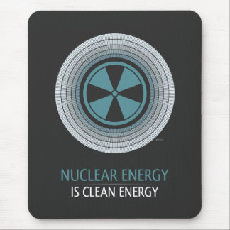 Nuclear Energy Is Clean Energy Mousepads