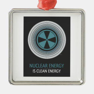 Nuclear Energy Is Clean Energy Silver-Colored Square Decoration
