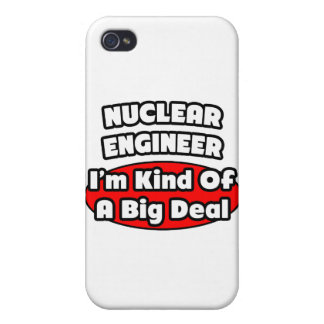 Nuclear Engineer ... Big Deal iPhone 4 Covers