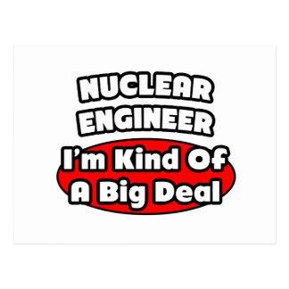 Nuclear Engineer ... Big Deal Postcard