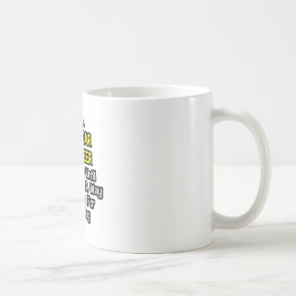 Nuclear Engineer  .. Drink for a Living Coffee Mug