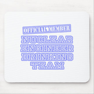 Nuclear Engineer Drinking Team Mousepad