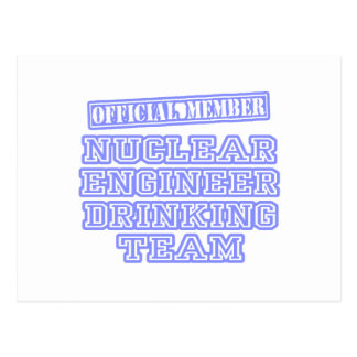 Nuclear Engineer Drinking Team Postcard