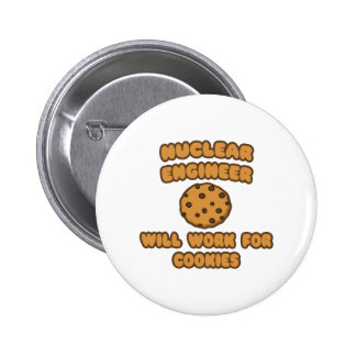 Nuclear Engineer Will Work for Cookies Button