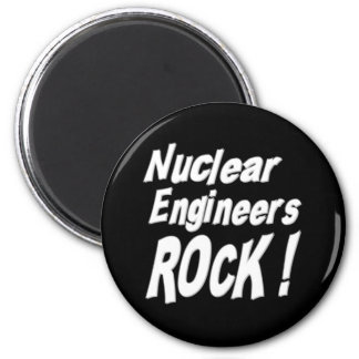 Nuclear Engineers Rock! Magnet