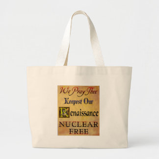 Nuclear Free Renaissance Saying Canvas Bags