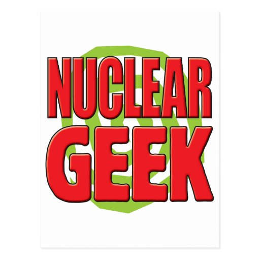 Nuclear Geek Post Cards