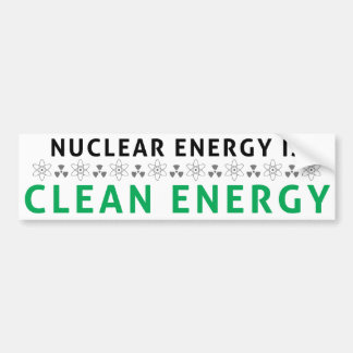 Nuclear Is Clean Energy Bumper Sticker