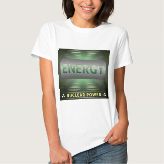 Nuclear Is Clean Energy T-shirts