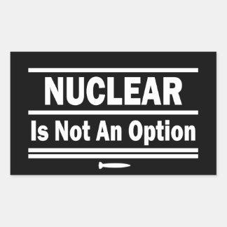 Nuclear Is Not An Option Rectangular Sticker
