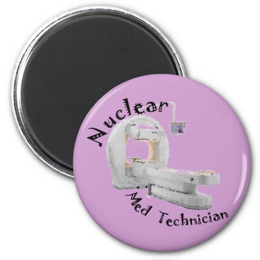 Nuclear Med Technician Gifts Fridge Magnet
