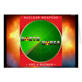 Nuclear North Korea Greeting Card
