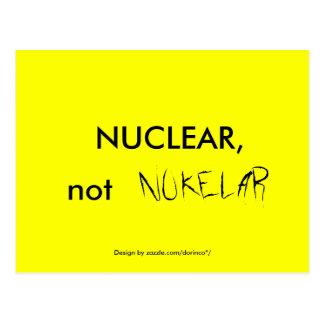 NUCLEAR, not NUKELAR Postcard