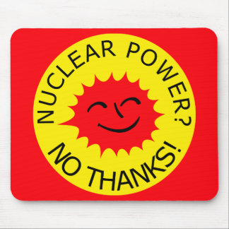 Nuclear Power ? No thanks! Mouse Pad