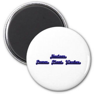 Nuclear Power Plant Worker Classic Job Design 6 Cm Round Magnet