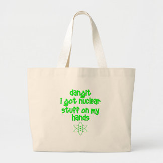 Nuclear Stuff On Hands Tote Bags