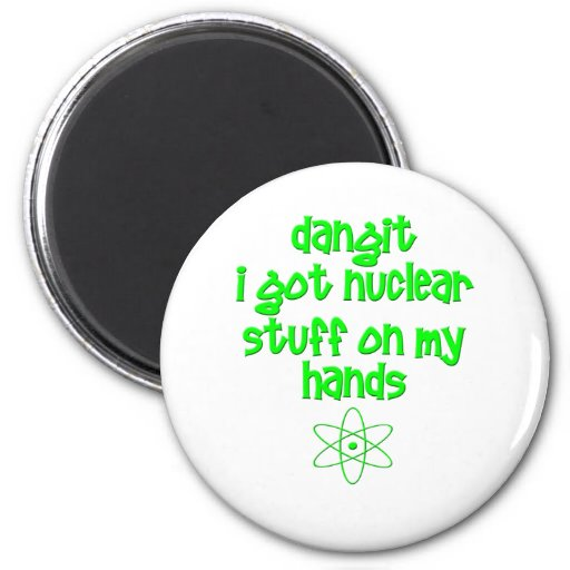 Nuclear Stuff On Hands Refrigerator Magnets