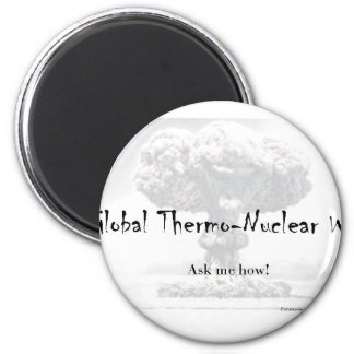 Nuclear War Debate Products 6 Cm Round Magnet
