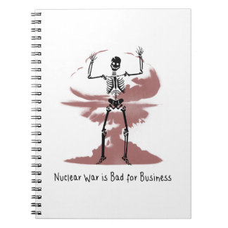 Nuclear War is Bad for Business Notebook