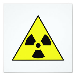"Nuclear Warning Triangle 5.25"" Square Invitation Card"