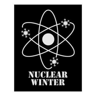 Nuclear Winter Humor Poster