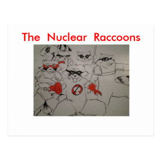 nuclearraccoonss, The  Nuclear  Raccoons Postcard