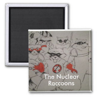 nuclearraccoonss, The Nuclear, Raccoons Square Magnet