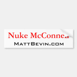 Nuke McConnell Bumper Sticker