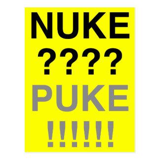 Nuke? Puke? Postcard