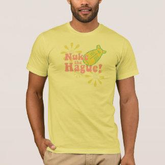 Nuke the Hague T-Shirt