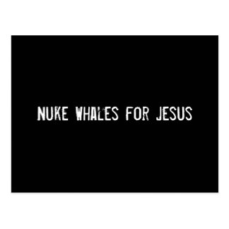 Nuke Whales for Jesus Postcard