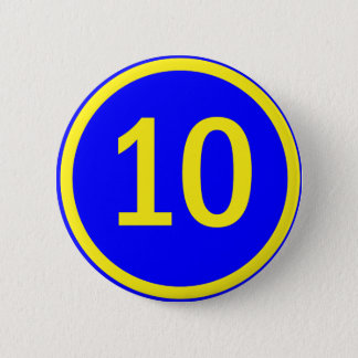 number 10 in a circle 6 cm round badge
