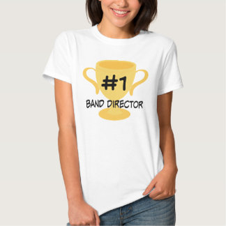 Number 1 Band Director Tees