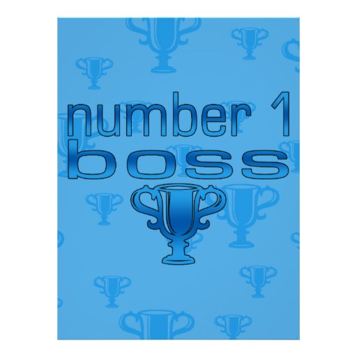 Number 1 Boss in Blue Posters