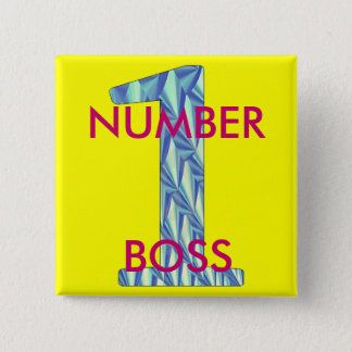 Number 1 Boss-Pin 15 Cm Square Badge