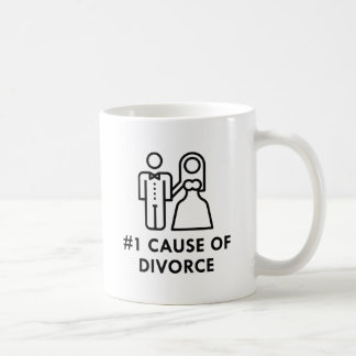 Number 1 Cause Of Divorce Coffee Mug
