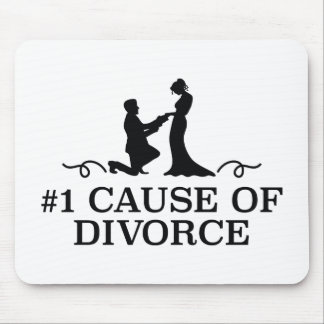 Number 1 Cause Of Divorce Mouse Pad