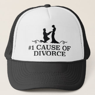 Number 1 Cause Of Divorce Trucker Hat