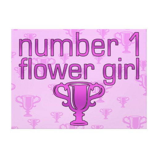 Number 1 Flower Girl Stretched Canvas Prints