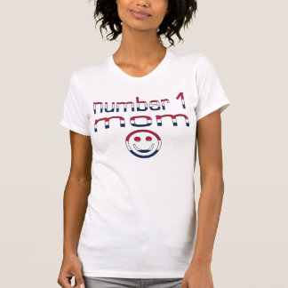 Number 1 Mom in American Flag Colors T Shirts